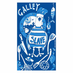 Galley Slave Tea Towel